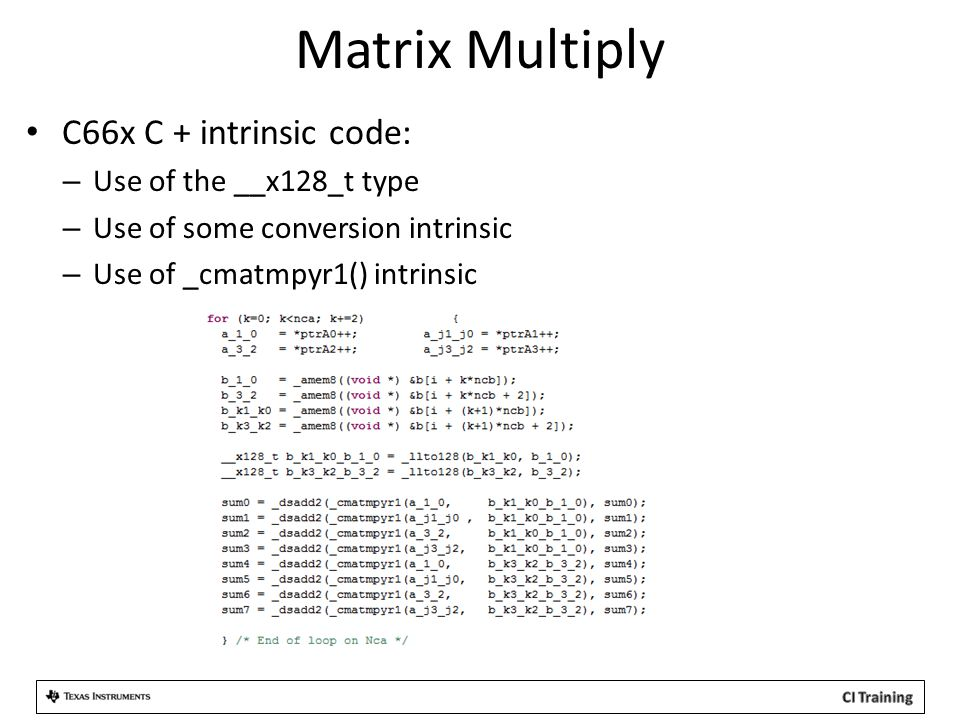 Matrix Multiply C66x C + intrinsic code: Use of the __x128_t type