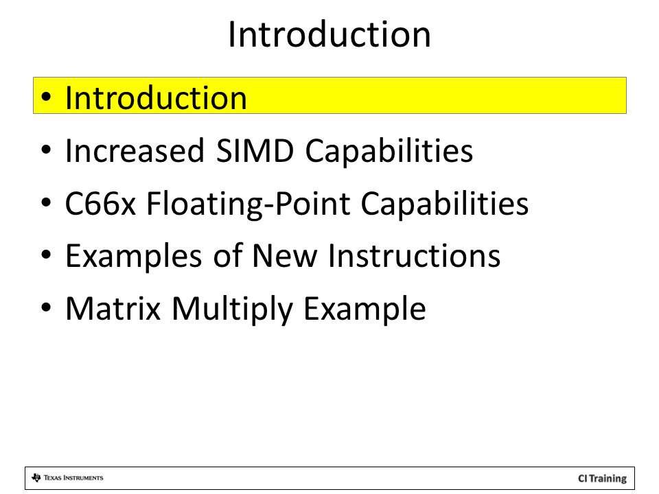 Introduction Introduction Increased SIMD Capabilities