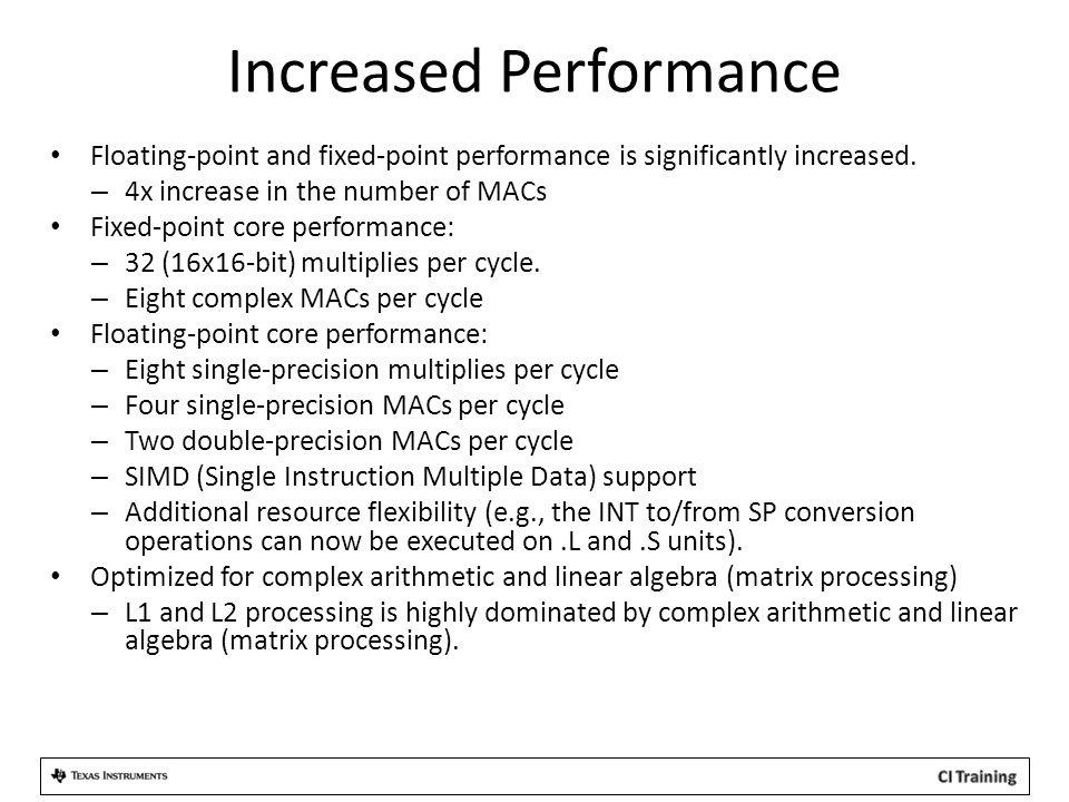 Increased Performance