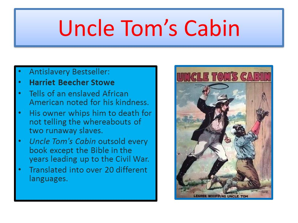 Uncle Tom's Cabin Antislavery Bestseller: Harriet Beecher Stowe