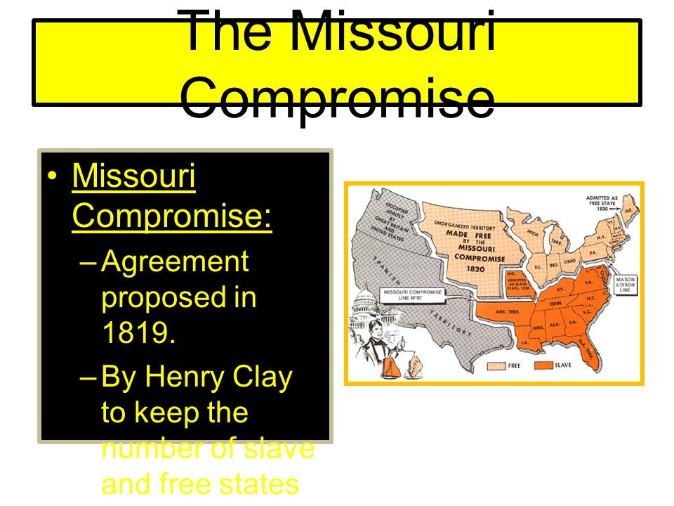 an essay on the missouri compromise Essay about history: american revolution and missouri compromise essay # 10 examine political crisis of 1850 the kansa nebraska act created the territories of kansas and nebraska, opening.