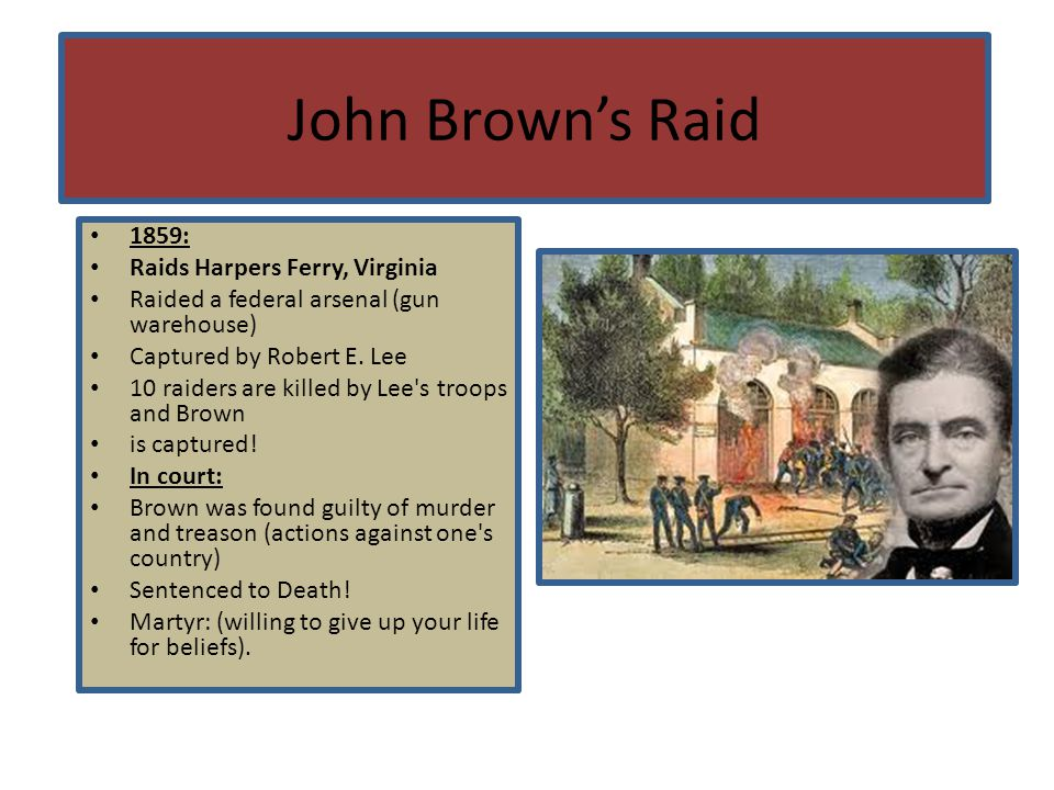 John Brown's Raid 1859: Raids Harpers Ferry, Virginia