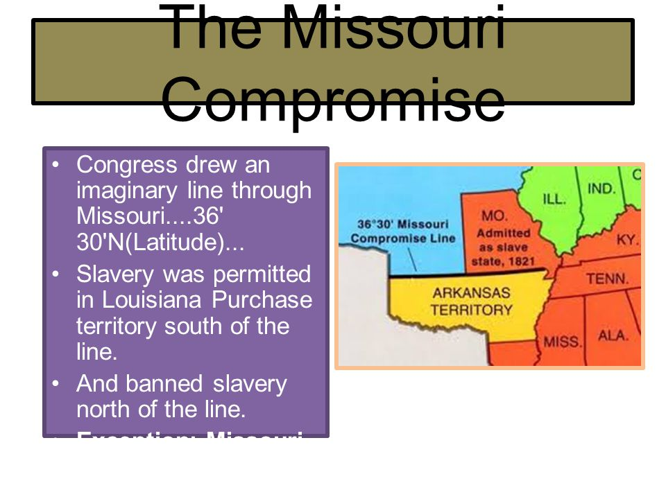 missouri compromise essay main idea the missouri compromise