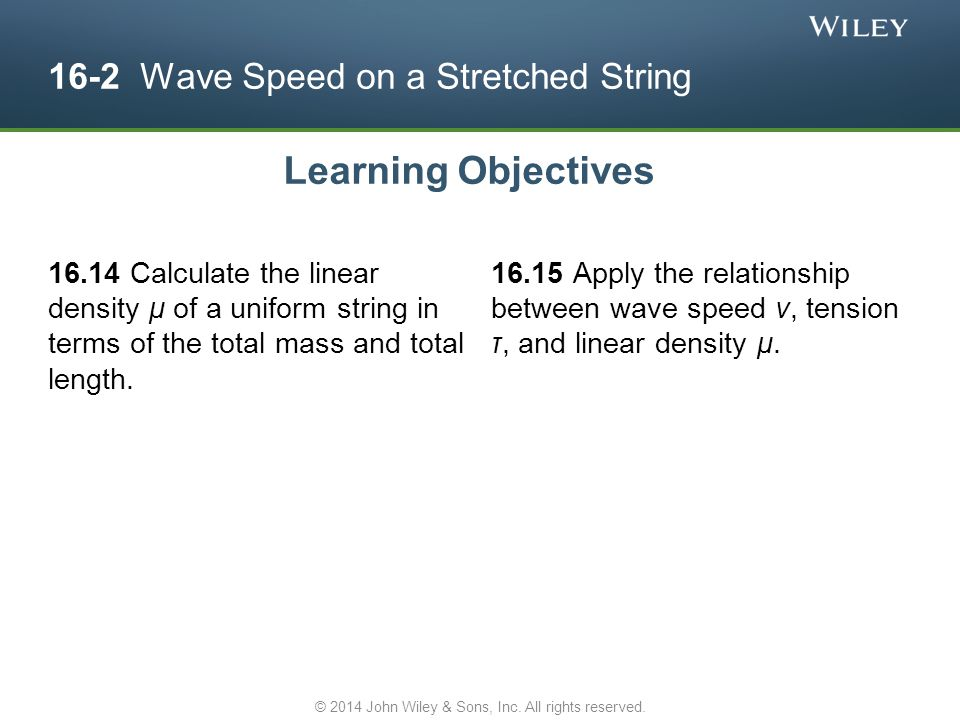 16-2 Wave Speed on a Stretched String