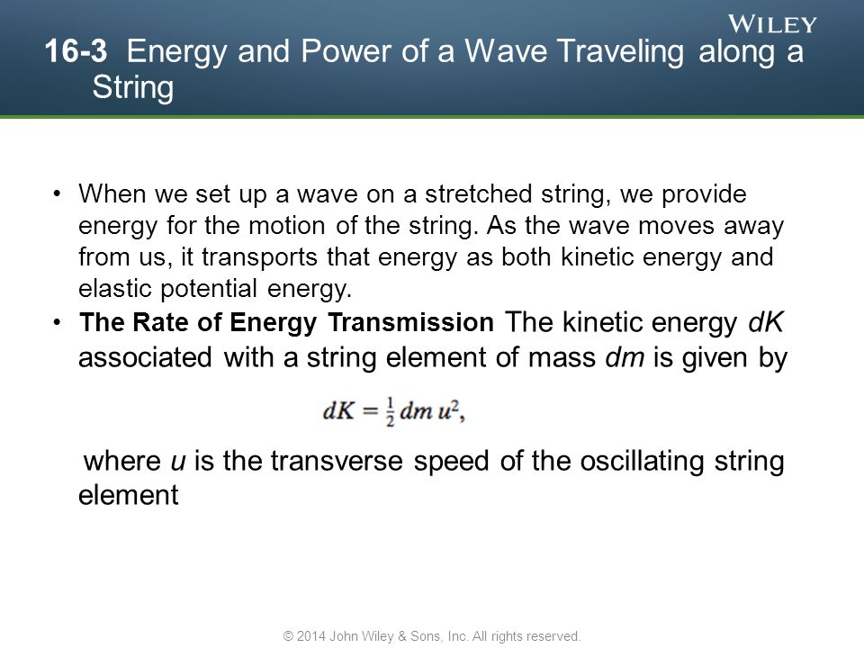 16-3 Energy and Power of a Wave Traveling along a String