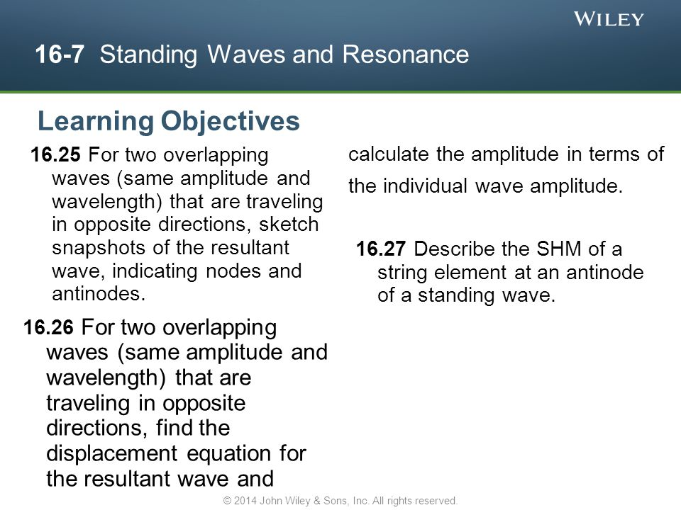 16-7 Standing Waves and Resonance