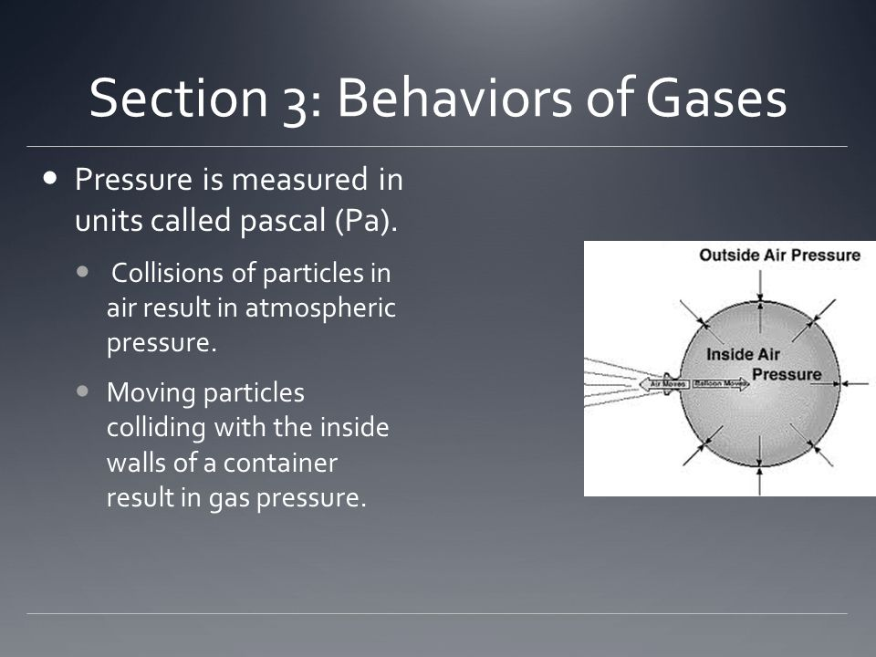 Section 3: Behaviors of Gases