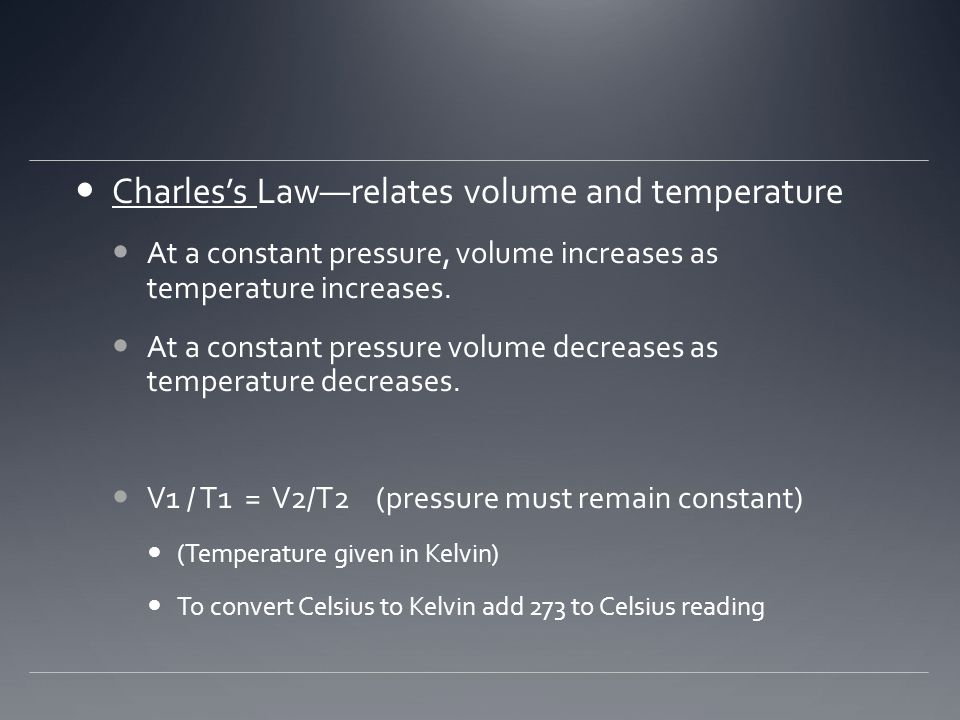 Charles's Law—relates volume and temperature