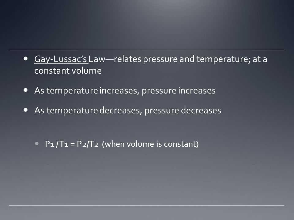 As temperature increases, pressure increases