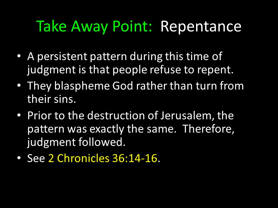Take Away Point: Repentance