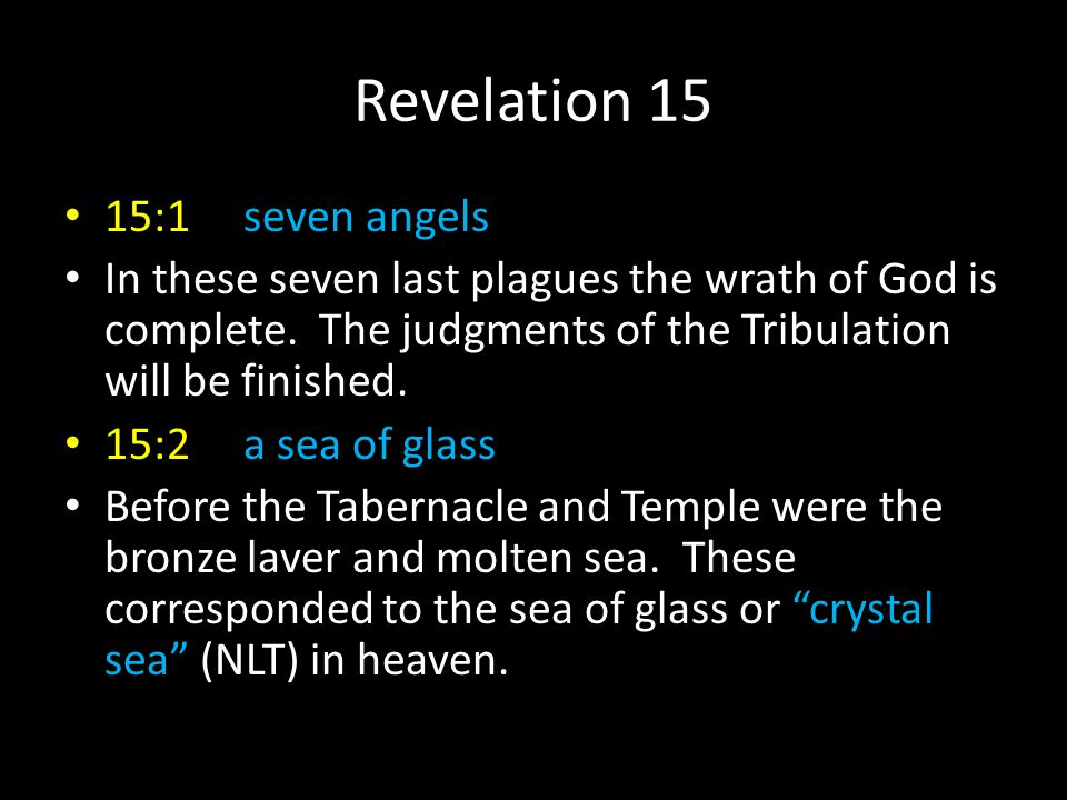 Revelation 15 15:1 seven angels