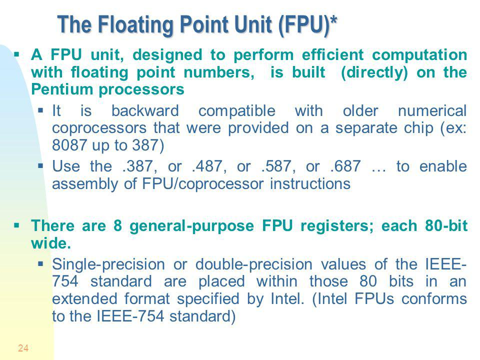 The Floating Point Unit (FPU)*