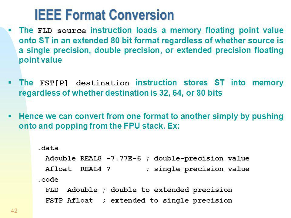IEEE Format Conversion