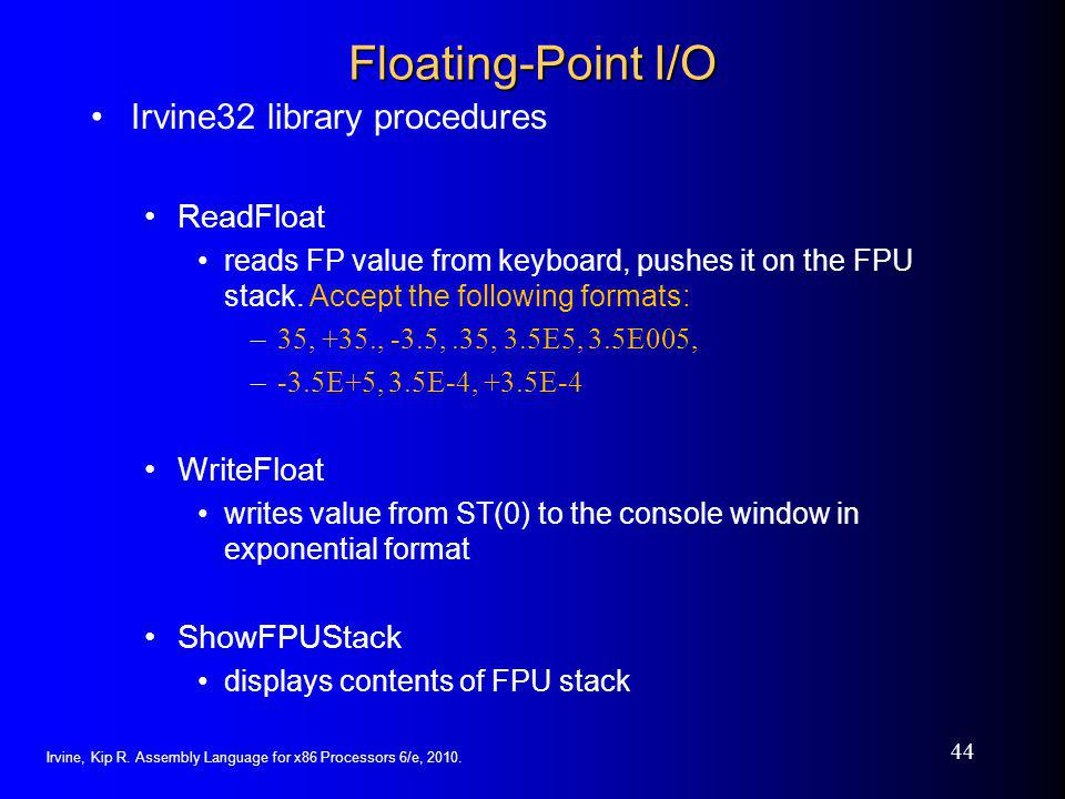 Floating-Point I/O Irvine32 library procedures ReadFloat WriteFloat