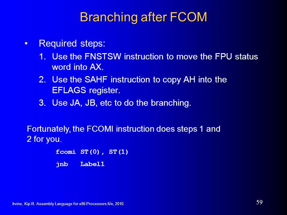 Branching after FCOM Required steps: