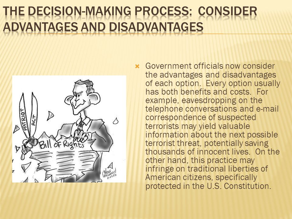 The Decision-Making Process: Consider Advantages and Disadvantages