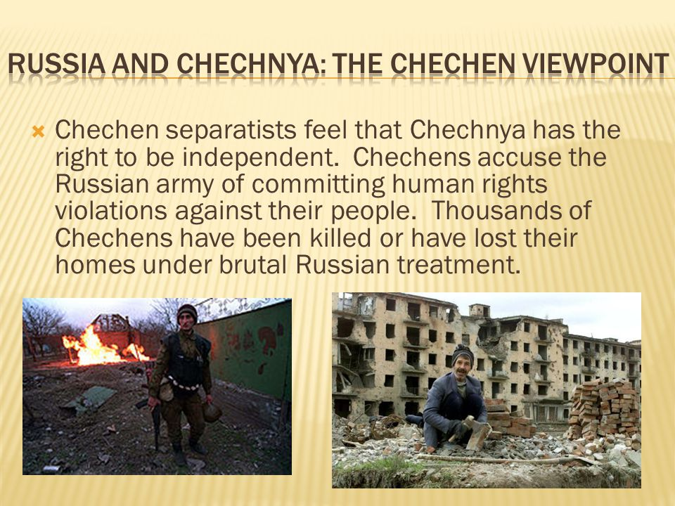 Russia and Chechnya: The Chechen Viewpoint