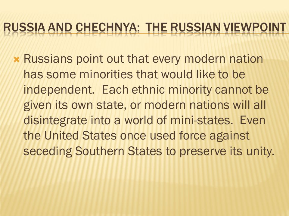 Russia and Chechnya: The Russian Viewpoint