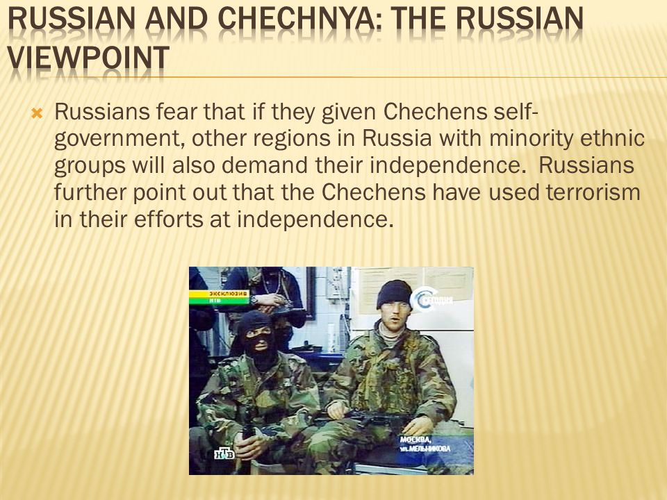 Russian and Chechnya: The Russian Viewpoint
