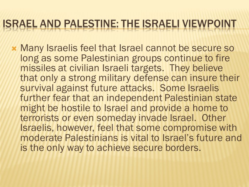 Israel and Palestine: The Israeli Viewpoint
