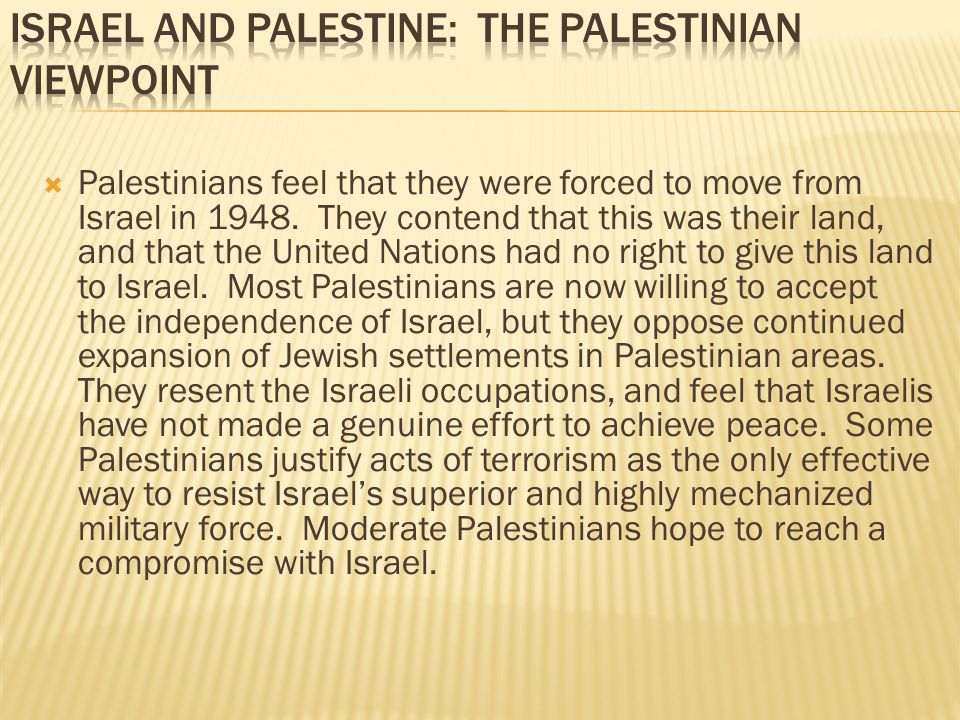 Israel and Palestine: The Palestinian Viewpoint