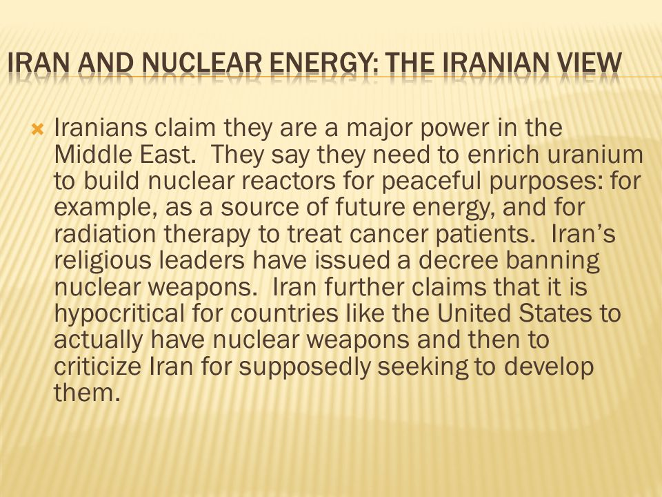 Iran and Nuclear Energy: The Iranian View