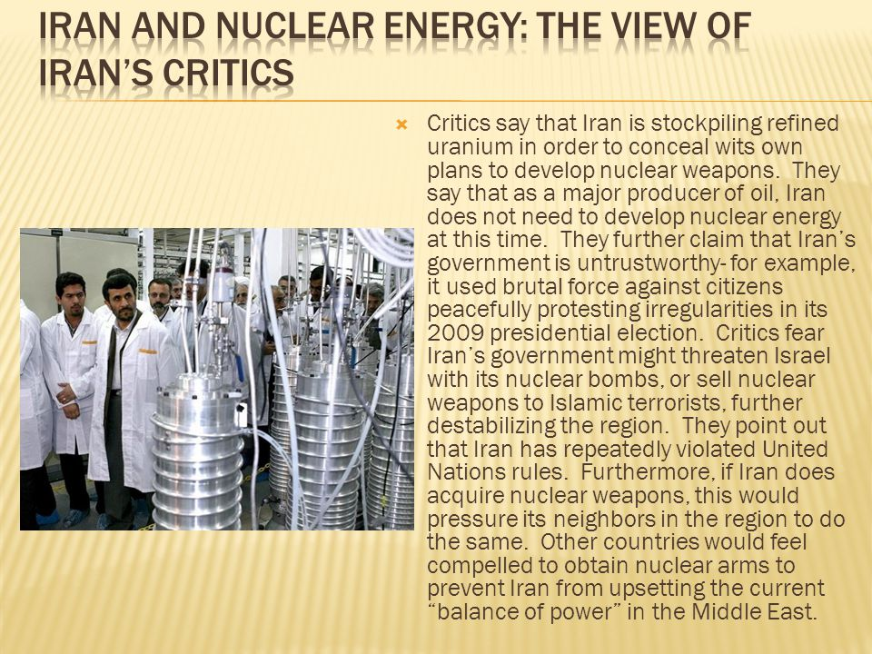 Iran and Nuclear Energy: The View of Iran's Critics