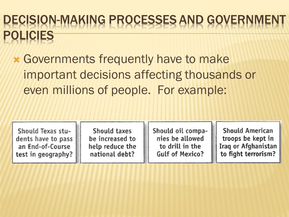 Decision-Making Processes and Government Policies