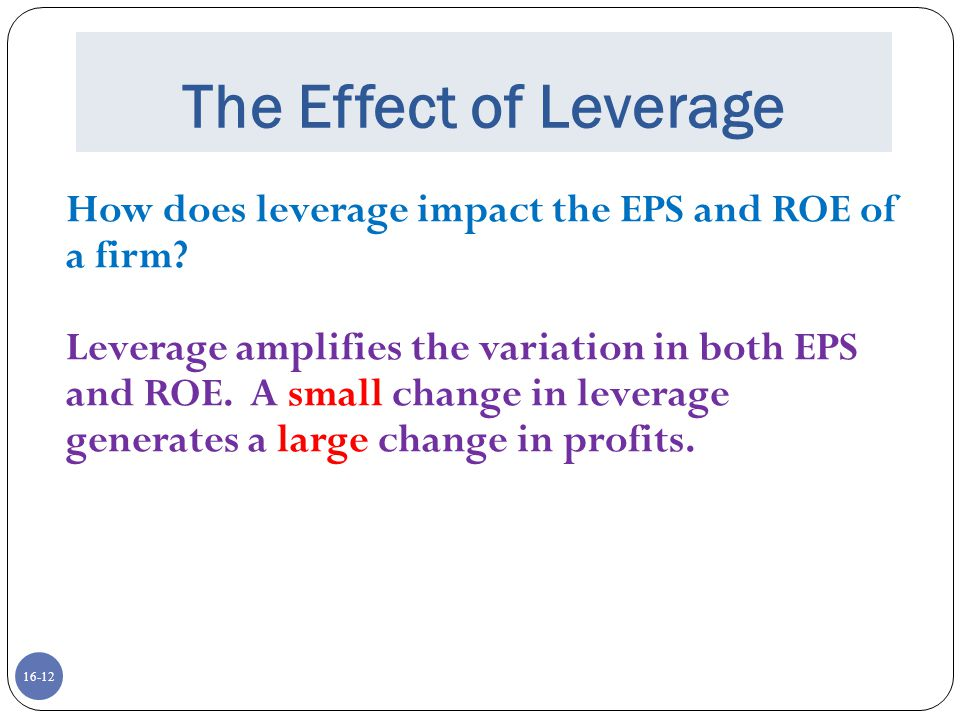 financial leverage and capital structure policy We introduce you to capital structure and bankruptcy.