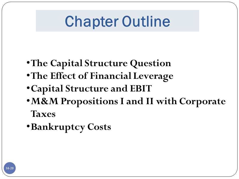Chapter Outline The Capital Structure Question
