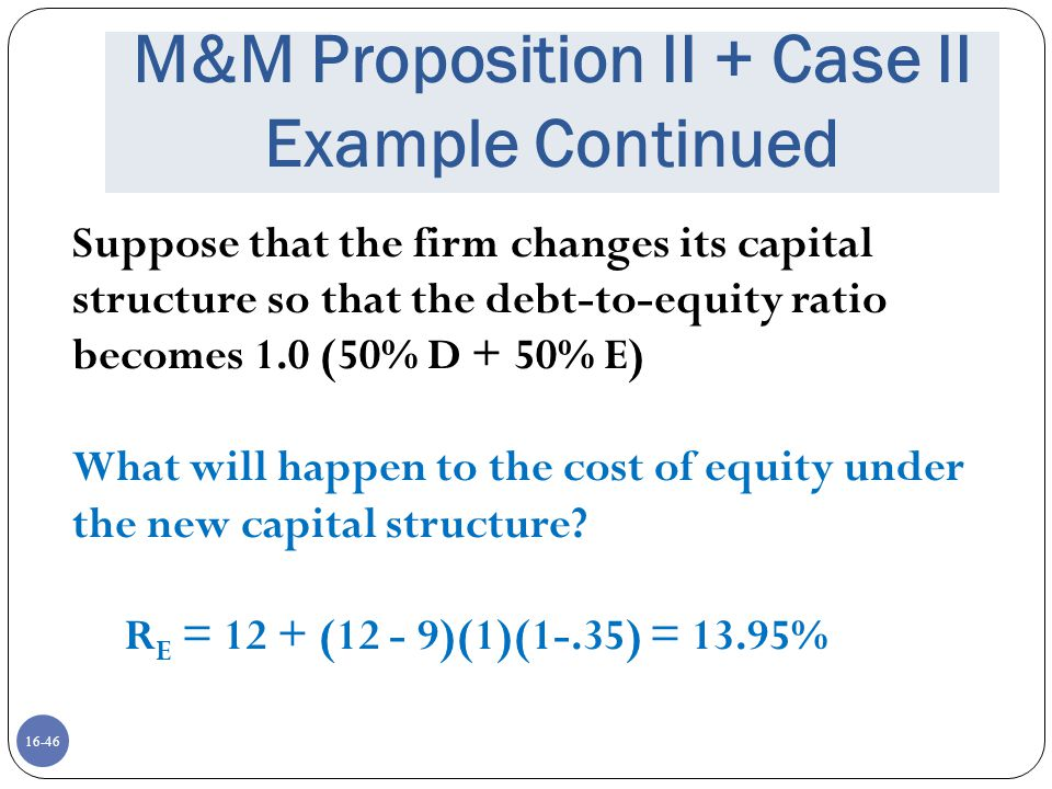 M&M Proposition II + Case II Example Continued