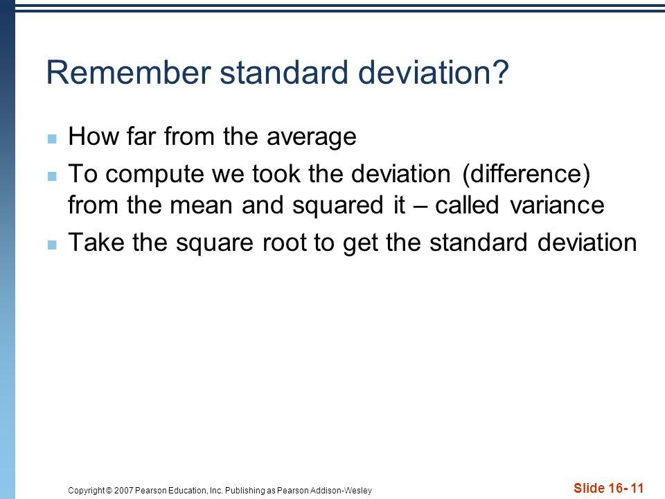 Remember standard deviation
