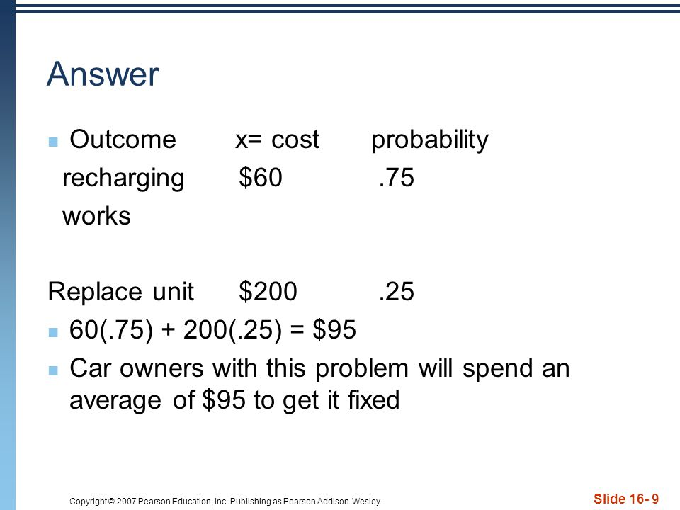 Answer Outcome x= cost probability recharging $60 .75 works