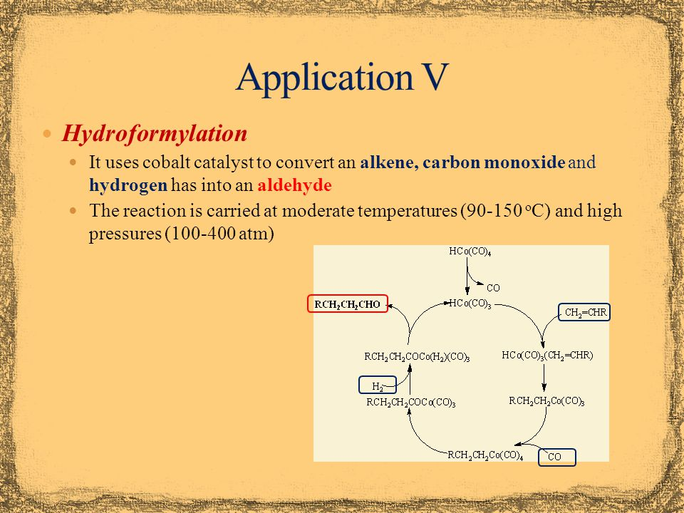 Application V Hydroformylation