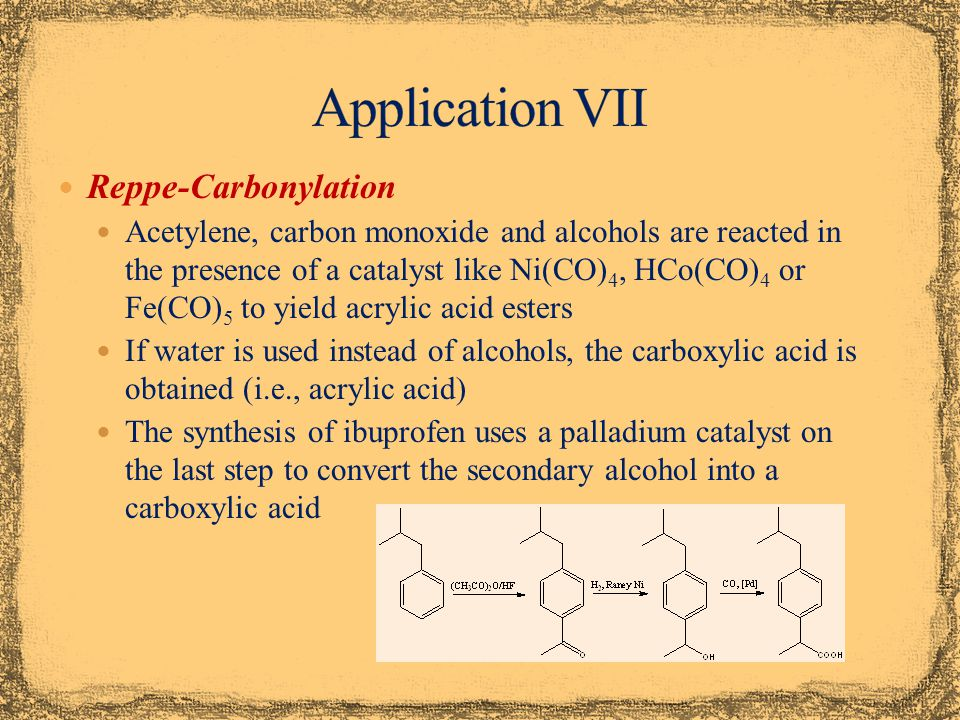 Application VII Reppe-Carbonylation