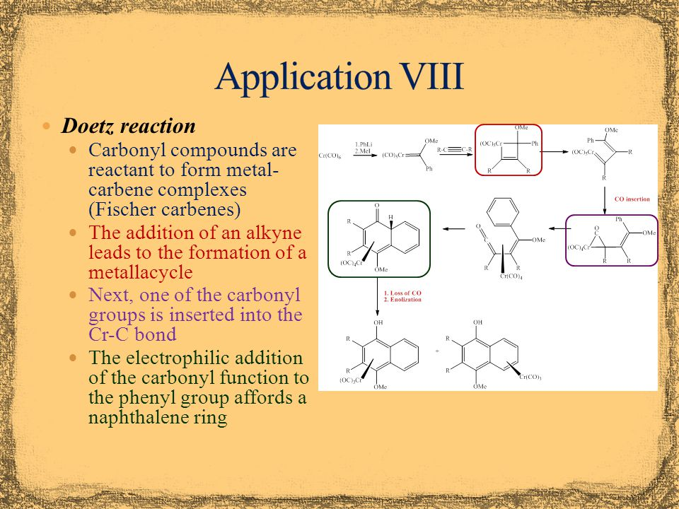 Application VIII Doetz reaction