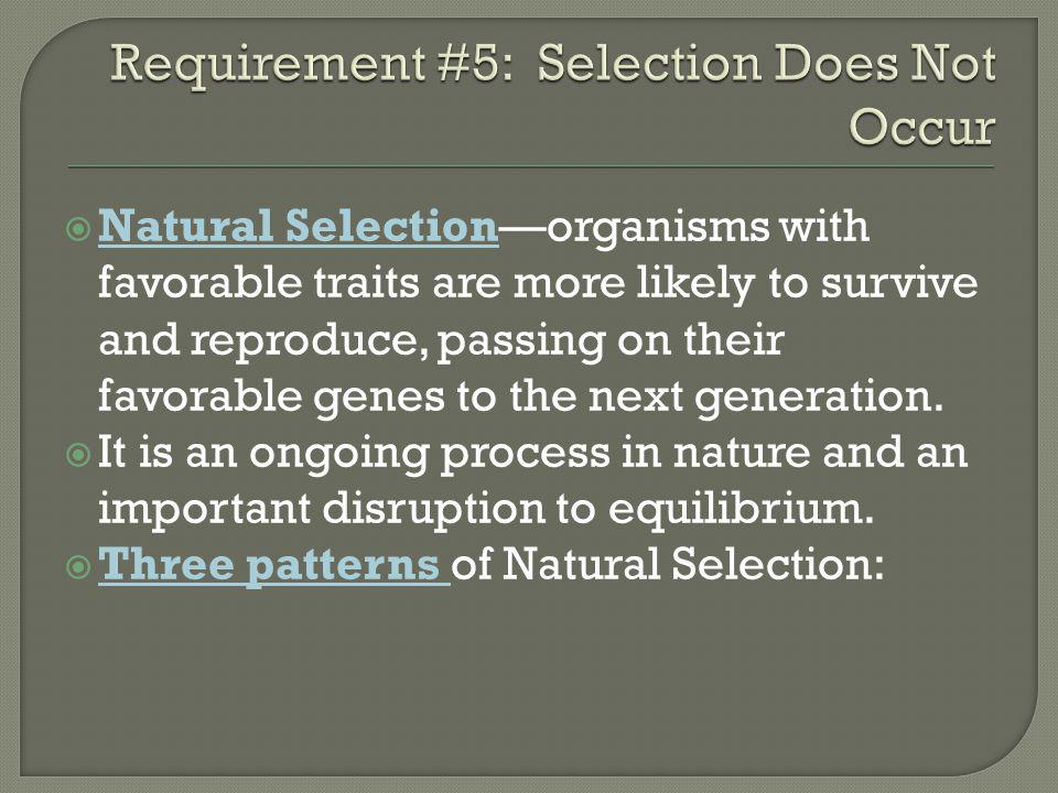 Requirement #5: Selection Does Not Occur