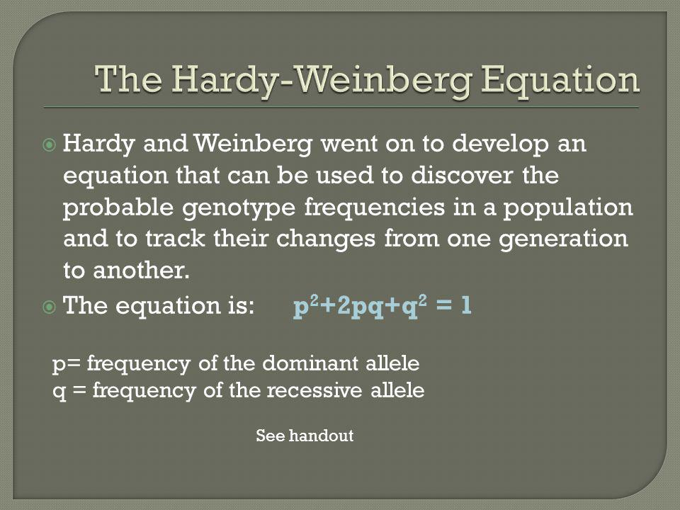 The Hardy-Weinberg Equation