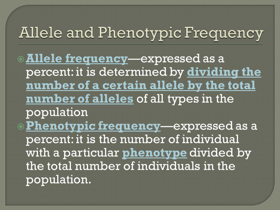 Allele and Phenotypic Frequency