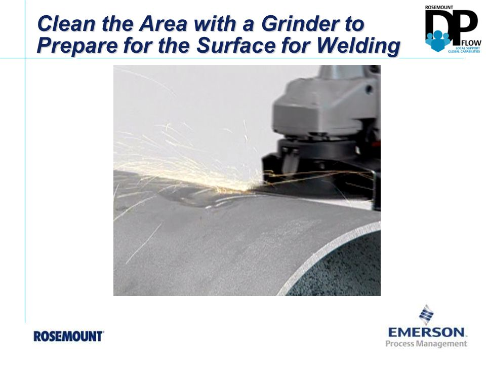 Clean the Area with a Grinder to Prepare for the Surface for Welding