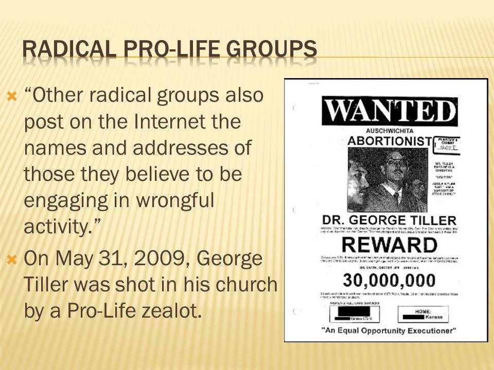Radical Pro-life groups