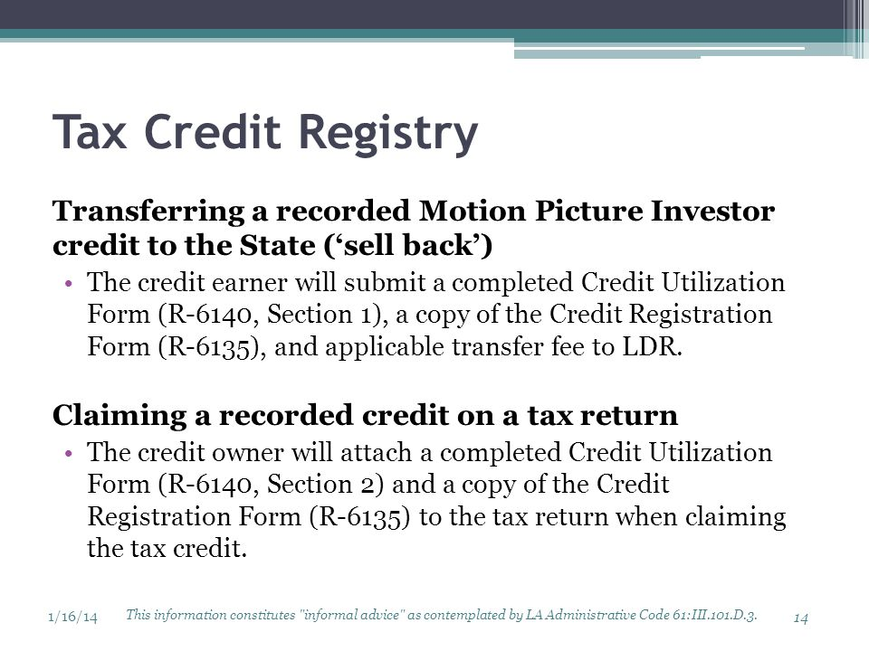 Tax Credit Registry Transferring a recorded Motion Picture Investor credit to the State ('sell back')