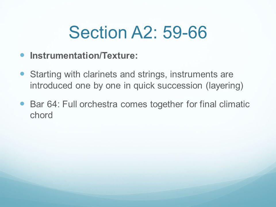 Section A2: 59-66 Instrumentation/Texture: