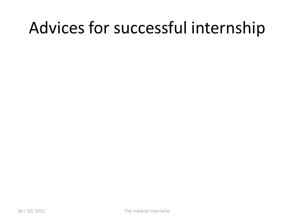 Advices for successful internship