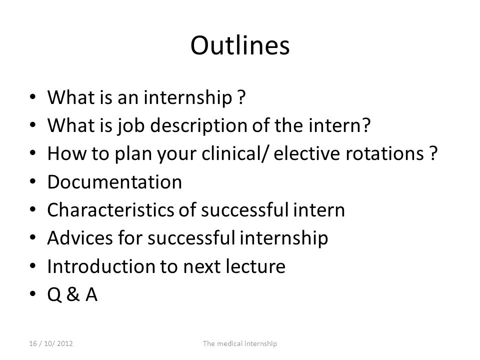 The medical internship