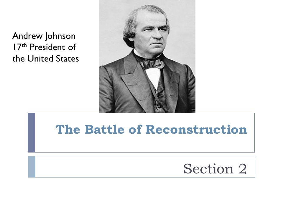 The Battle of Reconstruction