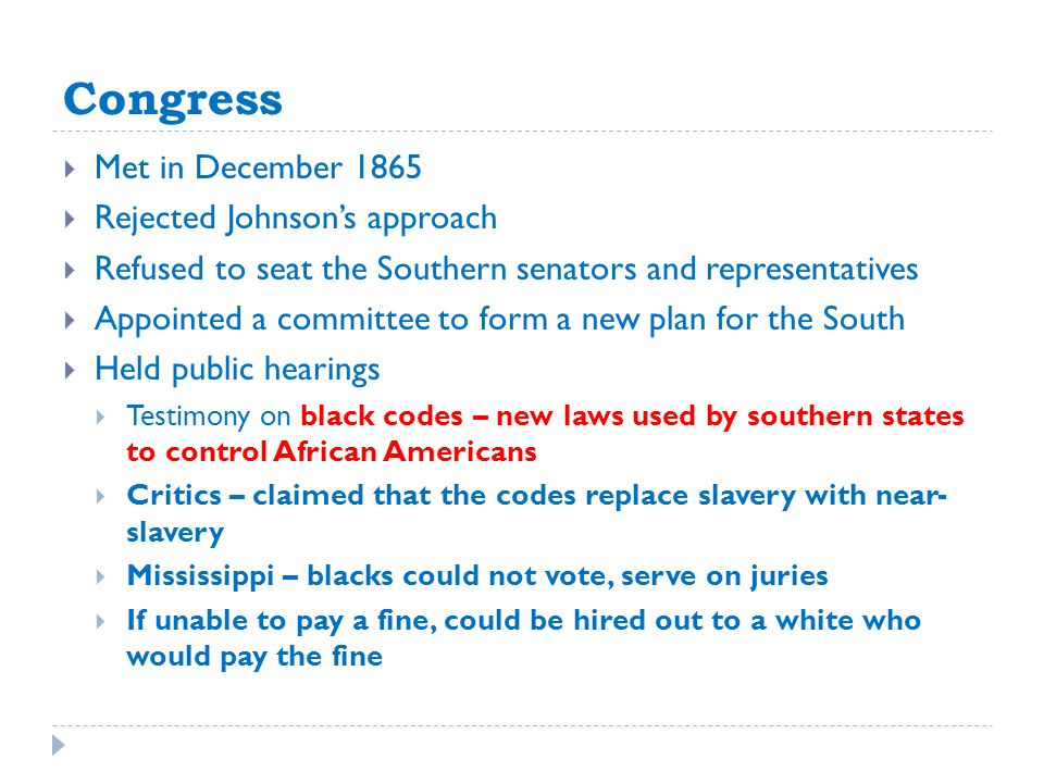 Congress Met in December 1865 Rejected Johnson's approach