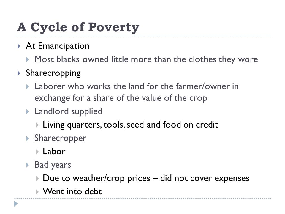 A Cycle of Poverty At Emancipation
