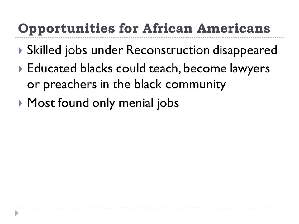 Opportunities for African Americans