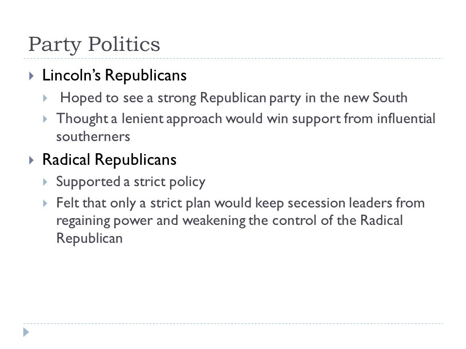 Party Politics Lincoln's Republicans Radical Republicans